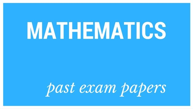DOWNLOAD: Grade 12 Mathematics past exam papers and memorandums