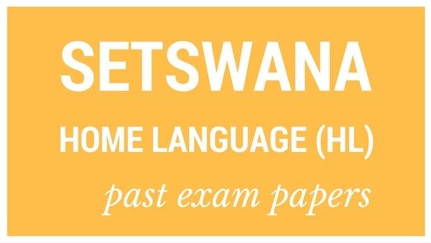 DOWNLOAD: Grade 12 past Setswana Puo Ya Gae (HL) exam papers and memorandums