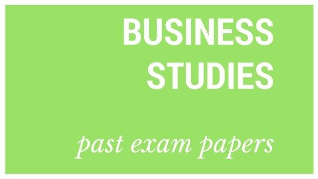 DOWNLOAD: Grade 12 Business Studies past exam papers and memorandums